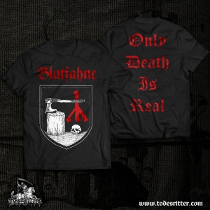 Only Death is Real, black - T-SHIRT